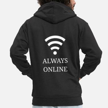 Online Always online - Always online - Men's Premium Zip Hoodie