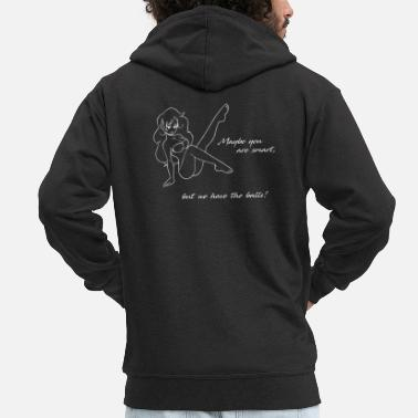Maybe you are smart, but we have the balls! - Men's Premium Zip Hoodie