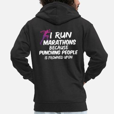 Punch I RUN MARATHONS BECAUSE PUNCHING PEOPLE IS FROWNED - Men's Premium Zip Hoodie