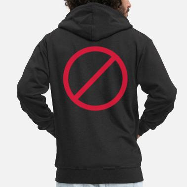 Prohibited Ban prohibited prohibition sign sign - Men's Premium Zip Hoodie