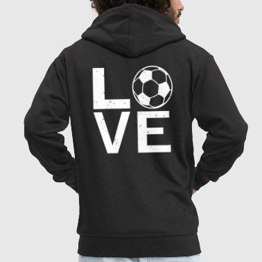 Football LOVE Soccer - I love football - Love football - Men's Premium Hooded Jacket