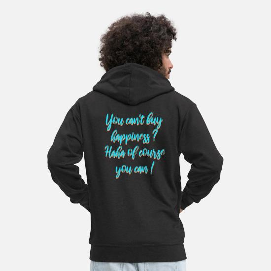 Haha Hoodies & Sweatshirts - Money sayings - Men's Premium Zip Hoodie black