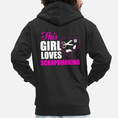 This girl loves scrapbooking T-shirt - Men's Premium Zip Hoodie