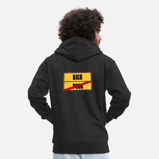 Wealth Hoodies & Sweatshirts - Poor and rich funny saying climb - Men's Premium Zip Hoodie black