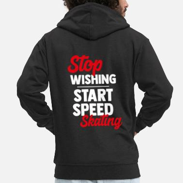 Skater Speed skating speed skating ice skate gift - Men's Premium Zip Hoodie