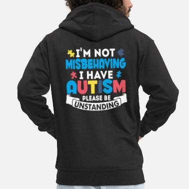 Autism Awareness I Have Autism T Shirt - Men's Premium Hooded Jacket