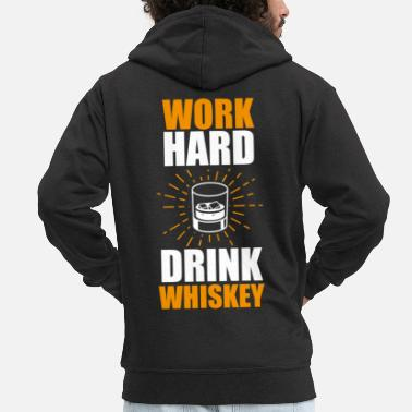 Bar Funny Whiskey Statement Shirt Travailler dur - Veste à capuche premium Homme