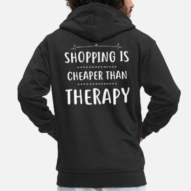 Shopping Shopping is cheaper than therapy - Männer Premium Kapuzenjacke