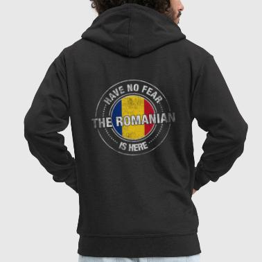 Have No Fear The Romanian Is Here Shirt - Men's Premium Hooded Jacket