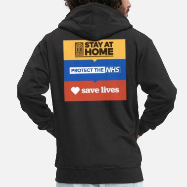 Stay at home, Protect the NHS, Save lives - Men's Premium Zip Hoodie