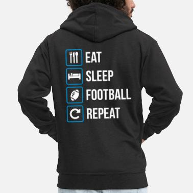 Sibosssr Eat Sleep American Football Repeat - Men's Premium Zip Hoodie