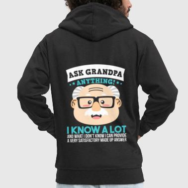 ASK GRANDPA ANYTHING - FUNNY GRANDPA SHIRT | GIFT - Men's Premium Hooded Jacket