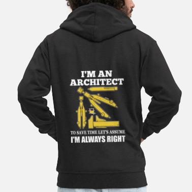 Architect I'm An Architect Shirt - Men's Premium Hooded Jacket