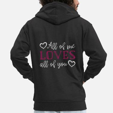 Wolke All of me loves all of you - Valentinstag Liebe - Männer Premium Kapuzenjacke