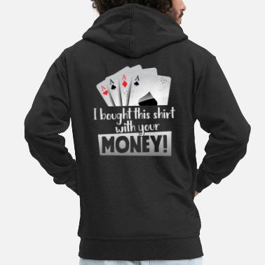 Las Vegas Funny Poker Casino Las Vegas Poker Night I Bough - Mannen premium zip hoodie
