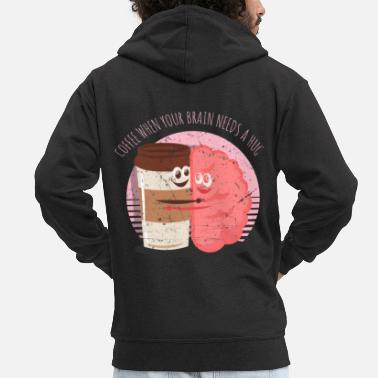 Tasty Coffee Brain Drink Saying Funny - Men's Premium Zip Hoodie