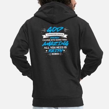 Bible God Faith Bible verse Joel fantastically broken - Men's Premium Zip Hoodie