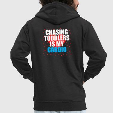 Chasing toddler is my cardio - Men's Premium Hooded Jacket