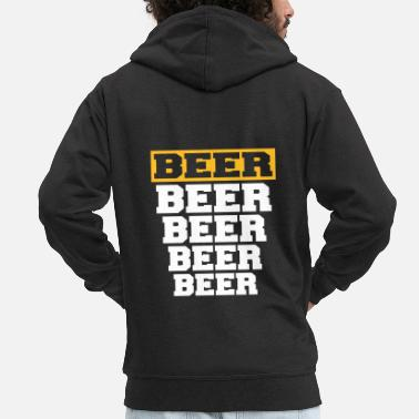 Beer beer beer beer and beer - Men's Premium Hooded Jacket