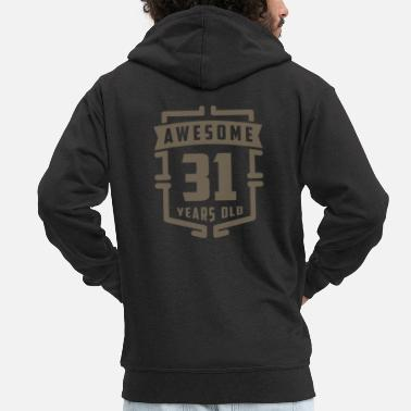 31 Years Old Awesome 31 Years Old - Men's Premium Zip Hoodie