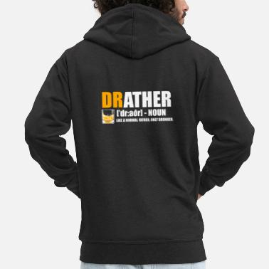 Best Friends Father Drunk Cool Drather Funny Gift - Men's Premium Hooded Jacket