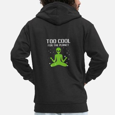 Planet Too cool for the planet Alien Weltraum - Männer Premium Kapuzenjacke