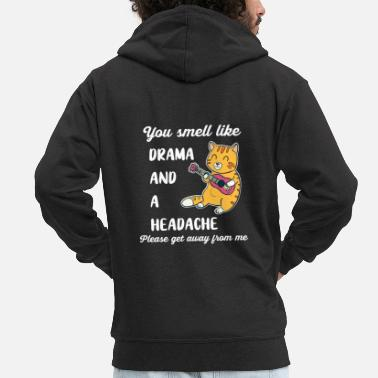 Furry You Smell Like Drama And A Headache Animal Funny - Men's Premium Zip Hoodie