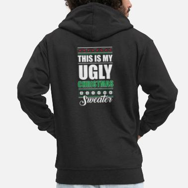 Vacanze My Ugly Christmas Sweater Funny Holiday - Felpa con zip Premium da uomo