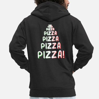 Pizza Pizza Pizza Pizza - Men's Premium Hooded Jacket