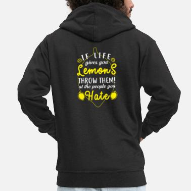 Lemonade If life gives you lemons gift - Men's Premium Hooded Jacket