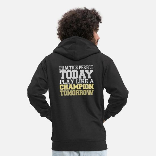 Birthday Hoodies & Sweatshirts - perfect practice - Men's Premium Zip Hoodie black