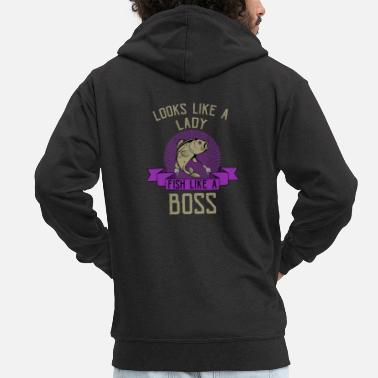 Looks Like A Lady Fish Like A Boss Angler - Men's Premium Zip Hoodie