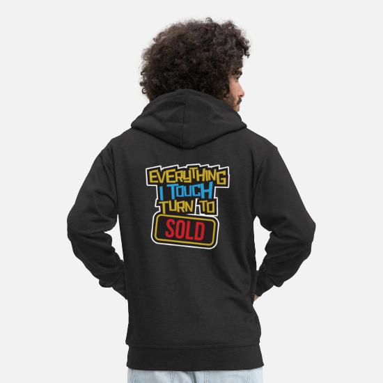 Sold Hoodies & Sweatshirts - Everything I touch touches sells funny - Men's Premium Zip Hoodie black