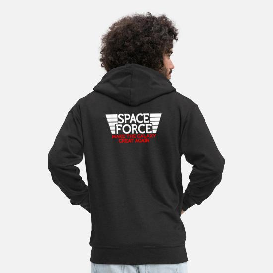 Gift Idea Hoodies & Sweatshirts - Space Force Make The Galaxy Great Again NASA Space - Men's Premium Zip Hoodie black