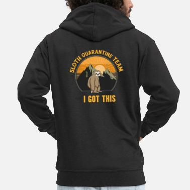Take Sloth Social Distancing Team, Relax I Got This - Men's Premium Zip Hoodie