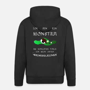Satire Monster Shirt Je suis un monstre I Satire Ironie - Veste à capuche Premium Homme