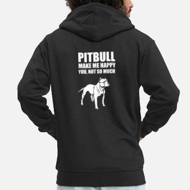 Satyr funny pitbull make me happy you not so much - Men's Premium Zip Hoodie