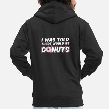 Bacon There Would Be Donuts Goodgasm Foodie Gift - Men's Premium Zip Hoodie