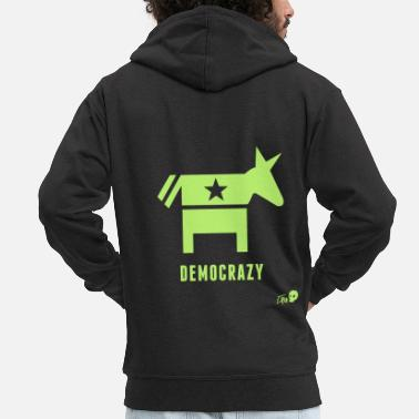 Democracy Democracy - Men's Premium Zip Hoodie