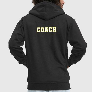 Shut Up Coach - Men's Premium Hooded Jacket