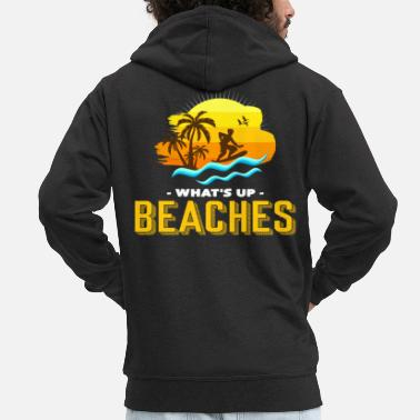 Swimming Trunks What's going on on the beaches - Men's Premium Zip Hoodie