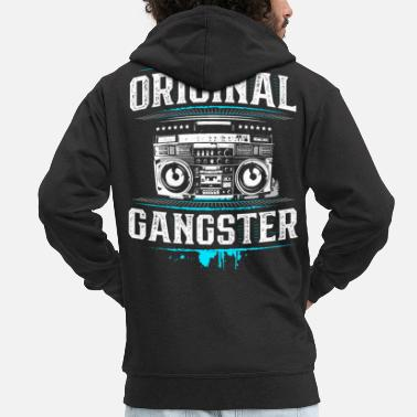 Original Original gangster - upper floor - ghetto blaster - hip hop - Men's Premium Zip Hoodie
