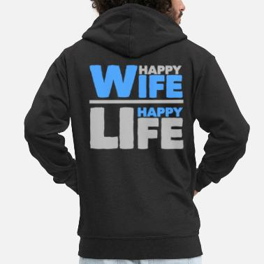 Happy Wife - Happy Life - Männer Premium Kapuzenjacke