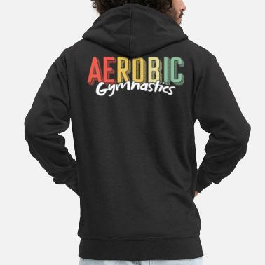 Exercise Aerobic Gymnastics Sexy Exercise Workout Gift - Men's Premium Zip Hoodie