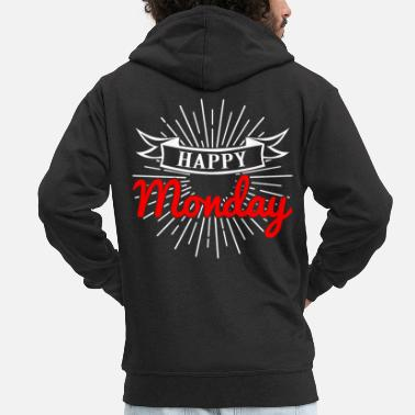 Happy Happy monday happy monday weekday day commemoration day - Men's Premium Zip Hoodie