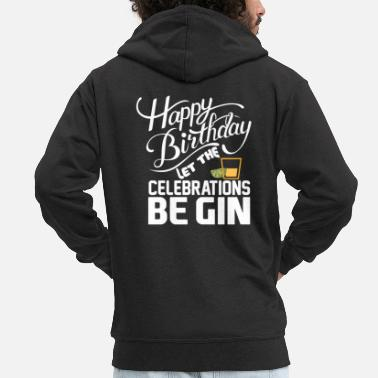 Happy Birthday GIN - Tonic - BE GIN - Happy Birthday - Citroenen - Mannen premium zip hoodie