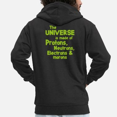 Atom Atom Neutron Science Saying Gift - Premium zip hoodie herr
