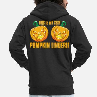 Happiness Underwear THIS IS MY SEXY PUMPKIN UNDERWEAR - HALLOWEEN - Men's Premium Zip Hoodie
