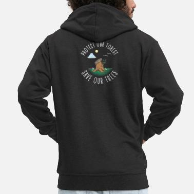 Protection Of The Environment Protecting the environment Save trees and protect nature - Men's Premium Zip Hoodie