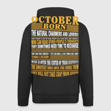 October born the natural charmers and lovers - Men's Premium Hooded Jacket